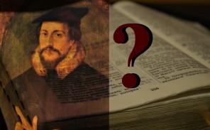 Кальвинизм: заблуждение или истина